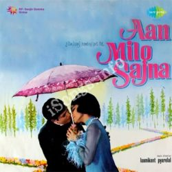 Aan Milo Sajna Songs Free Download (Aan Milo Sajna Movie Songs)