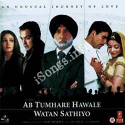 Ab Tumhare Hawale Watan Saathiyon Songs Free Download (Ab Tumhare Hawale Watan Saathiyon Movie Songs)