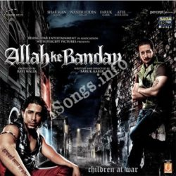 Allah Ke Banday Songs Free Download (Allah Ke Banday Movie Songs)