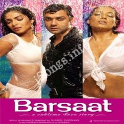 Barsaat Songs Free Download (Barsaat Movie Songs)