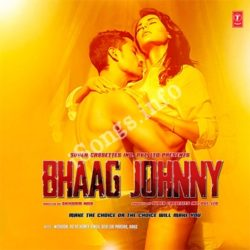 Bhaag Johnny Songs Free Download (Bhaag Johnny Movie Songs)