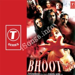 Bhoot Songs Free Download (Bhoot Movie Songs)