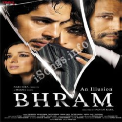 Bhram Songs Free Download (Bhram Movie Songs)