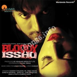 Bloody Isshq Songs Free Download (Bloody Isshq Movie Songs)