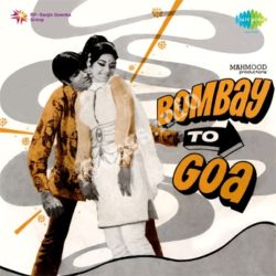Bombay To Goa Songs Free Download (Bombay To Goa Movie Songs)