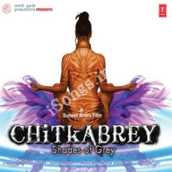 Chitkabrey Songs Free Download (Chitkabrey Movie Songs)