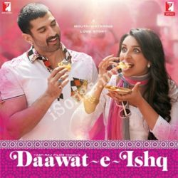 Daawat E Ishq Songs Free Download (Daawat E Ishq Movie Songs)