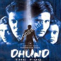 Dhund The Fog Songs Free Download (Dhund The Fog Movie Songs)