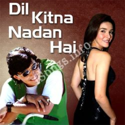 Dil Kit Na Nadan Hai Songs Free Download (Dil Kit Na Nadan Hai Movie Songs)