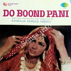 Do Boond Pani Songs Free Download (Do Boond Pani Movie Songs)