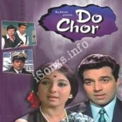 Do Chor Songs Free Download (Do Chor Movie Songs)