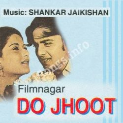 Do Jhoot Songs Free Download (Do Jhoot Movie Songs)