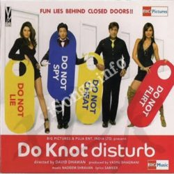 Do Knot Disturb Songs Free Download (Do Knot Disturb Movie Songs)