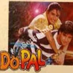 Do Pal Songs Free Download (Do Pal Movie Songs)