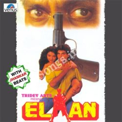 Elaan Songs Free Download (Elaan Movie Songs)