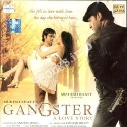 Gangster A Love Story Songs Free Download (Gangster A Love Story Movie Songs)