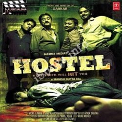 Hostel Songs Free Download (Hostel Movie Songs)