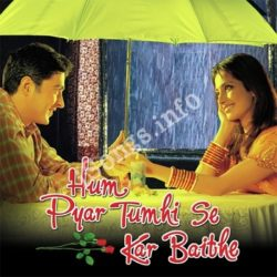 Hum Pyar Tumhi Se Kar Baithe Songs Free Download (Hum Pyar Tumhi Se Kar Baithe Movie Songs)