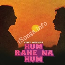 Hum Rahe Na Hum Songs Free Download (Hum Rahe Na Hum Movie Songs)