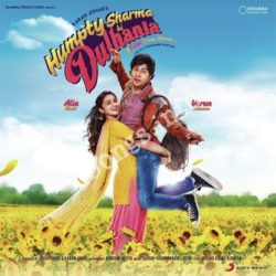 Humpty Sharma Ki Dulhania Songs Free Download (Humpty Sharma Ki Dulhania Movie Songs)