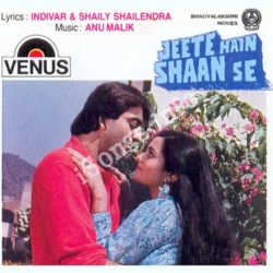 Jeete Hain Shaan Se Songs Free Download (Jeete Hain Shaan Se Movie Songs)