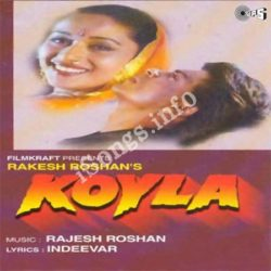 Koyla Songs Free Download (Koyla Movie Songs)