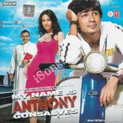 My Name Is Anthony Gonsalves Songs Free Download (My Name Is Anthony Gonsalves Movie Songs)