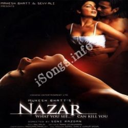 Nazar Songs Free Download (Nazar Movie Songs)