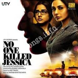No One Killed Jessica Songs Free Download (No One Killed Jessica Movie Songs)