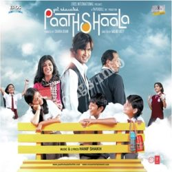 Paathshaala Songs Free Download (Paathshaala Movie Songs)