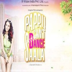 Pappu Cant Dance Saala Songs Free Download (Pappu Cant Dance Saala Movie Songs)