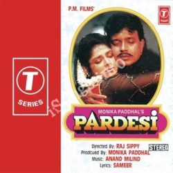 Pardesi Songs Free Download (Pardesi Movie Songs)