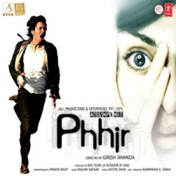 Phhir Songs Free Download (Phhir Movie Songs)