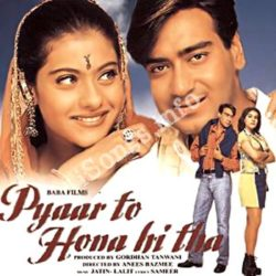 Pyar To Hona Hi Tha Songs Free Download (Pyar To Hona Hi Tha Movie Songs)