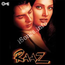 Raaz Songs Free Download (Raaz Movie Songs)