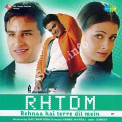 Rehna Hai Tere Dil Me Songs Free Download (Rehna Hai Tere Dil Me Movie Songs)