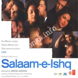 Salaam E Ishq Songs Free Download (Salaam E Ishq Movie Songs)