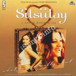 Silsilay Songs Free Download (Silsilay Movie Songs)