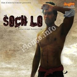 Soch Lo Songs Free Download (Soch Lo Movie Songs)
