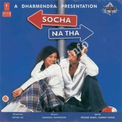 Socha Na Tha Songs Free Download (Socha Na Tha Movie Songs)