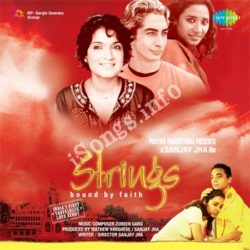 Strings Bound By Faith Songs Free Download (Strings Bound By Faith Movie Songs)