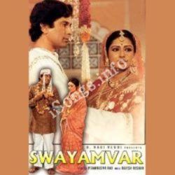 Swayamvar Songs Free Download (Swayamvar Movie Songs)