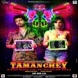 Tamanchey Songs Free Download (Tamanchey Movie Songs)