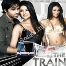The Train 2007 Songs Free Download (The Train Movie Songs)