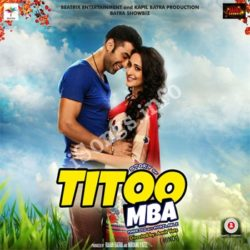 Titoo MBA Songs Free Download (Titoo MBA Movie Songs)