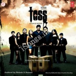 Toss Songs Free Download (Toss Movie Songs)