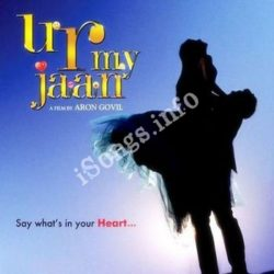 U R My Jaan Songs Free Download (U R My Jaan Movie Songs)