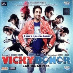 Vicky Donor Songs Free Download (Vicky Donor Movie Songs)