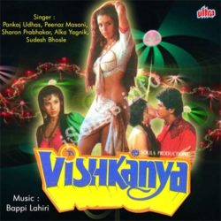 Vishkanya Songs Free Download (Vishkanya Movie Songs)