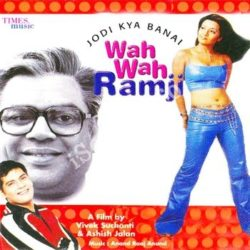 Wah Wah Ramji Songs Free Download (Wah Wah Ramji Movie Songs)